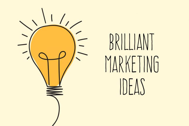 brilliant marketing ideas