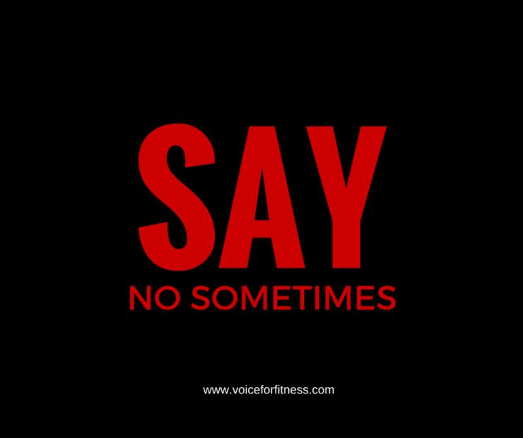 say no sometimes